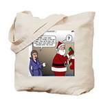 Santa Disrespected Tote Bag
