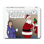 Santa Disrespected Mousepad