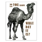 Do You Know What Day It Is Posters