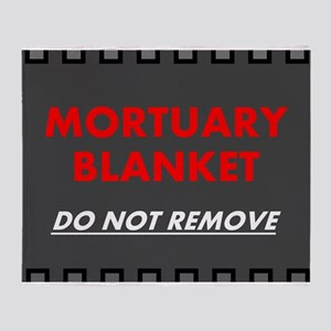MORTUARY BLANKET 2 Throw Blanket