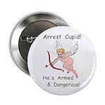"""Arrest Cupid 2.25"""" Button (10 pack)"""