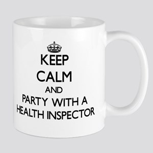 Keep Calm and Party With a Health Inspector Mugs