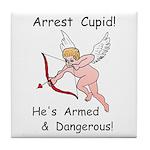Arrest Cupid Tile Coaster