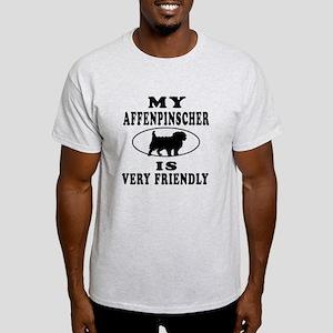 My Affenpinscher Is Very Friendly Light T-Shirt