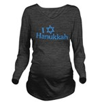 I Love Hanukkah Long Sleeve Maternity T-Shirt
