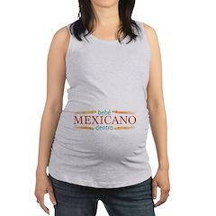 Bebe Mexicano Dentro Maternity Tank Top