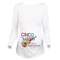 Cinco de Mayo Fiesta Long Sleeve Maternity T-Shirt