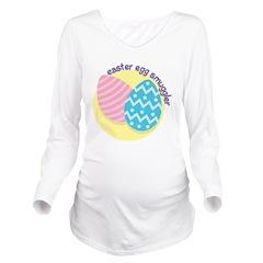 Easter Egg Smuggler Long Sleeve Maternity T-Shirt