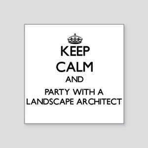 Keep Calm and Party With a Landscape Architect Sti