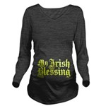 My Irish Blessing Long Sleeve Maternity T-Shirt
