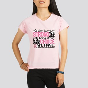 Breast Cancer HowStrongWeA Performance Dry T-Shirt
