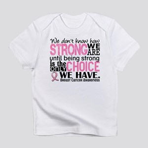 Breast Cancer HowStrongWeAre Infant T-Shirt