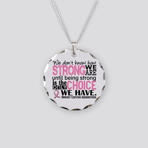 Breast Cancer HowStrongWeAre Necklace Circle Charm