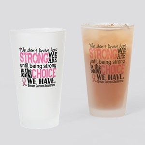 Breast Cancer HowStrongWeAre Drinking Glass