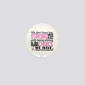 Breast Cancer HowStrongWeAre Mini Button