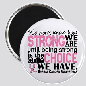 Breast Cancer HowStrongWeAre Magnet