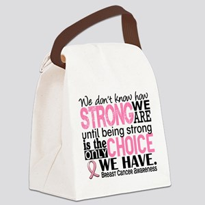 Breast Cancer HowStrongWeAre Canvas Lunch Bag