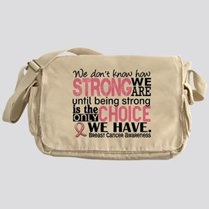 Breast Cancer HowStrongWeAre Messenger Bag