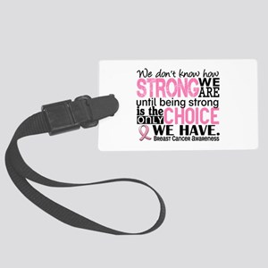 Breast Cancer HowStrongWeAre Large Luggage Tag