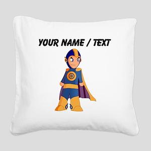 Custom Super Hero Square Canvas Pillow