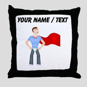 Custom Super Dude Throw Pillow