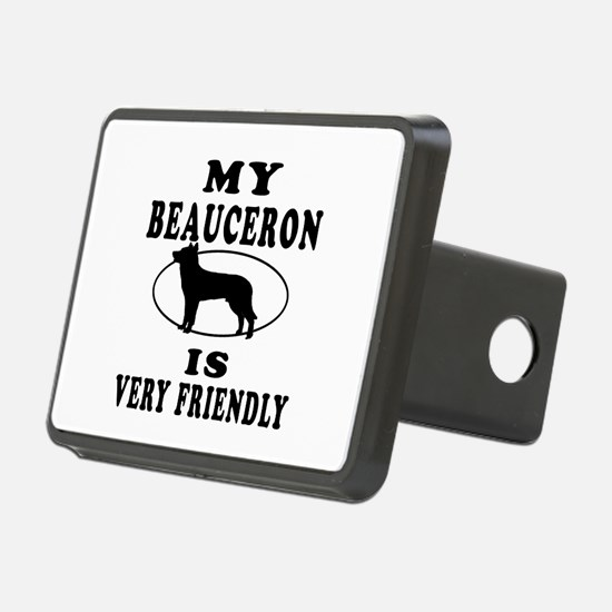 My Beauceron Is Very Friendly Hitch Cover