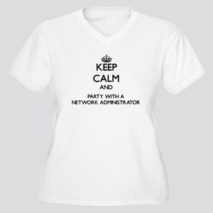 Keep Calm and Party With a Network Administrator P