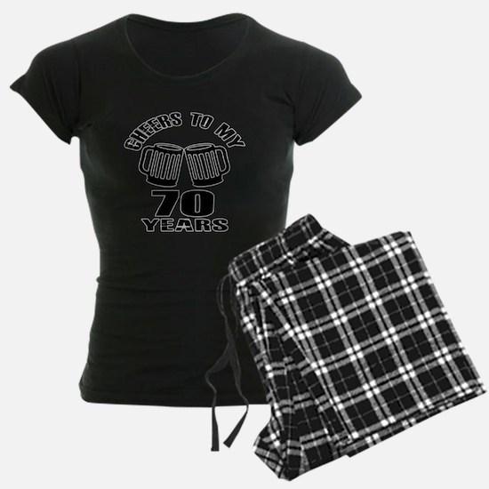 Cheers To My 70 Years Birthd Pajamas