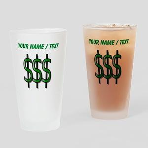 Custom Dollar Signs Drinking Glass
