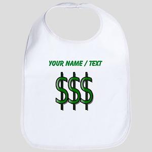 Custom Dollar Signs Bib