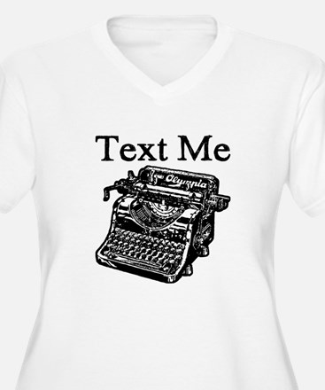 Text Me-Typewriter-1 Plus Size T-Shirt