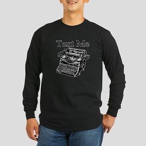 Text Me-Typewriter-1 Long Sleeve T-Shirt