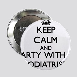 "Keep Calm and Party With a Podiatrist 2.25"" Button"