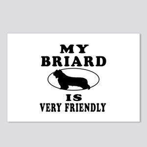 My Briard Is Very Friendly Postcards (Package of 8