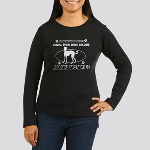 Become saluki mommy Women's Long Sleeve Dark T-Shi