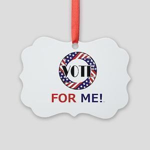 Vote for Me Picture Ornament