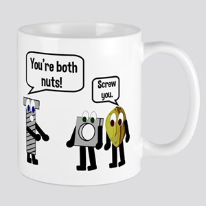 You're both nuts. Screw you! Mug
