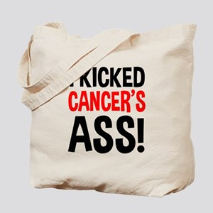I Kicked Cancer's Ass Tote Bag