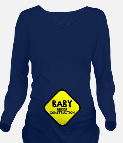 Baby Under Construction Long Sleeve Maternity T-Sh