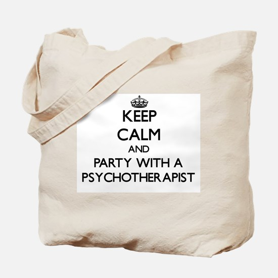 Keep Calm and Party With a Psychotherapist Tote Ba