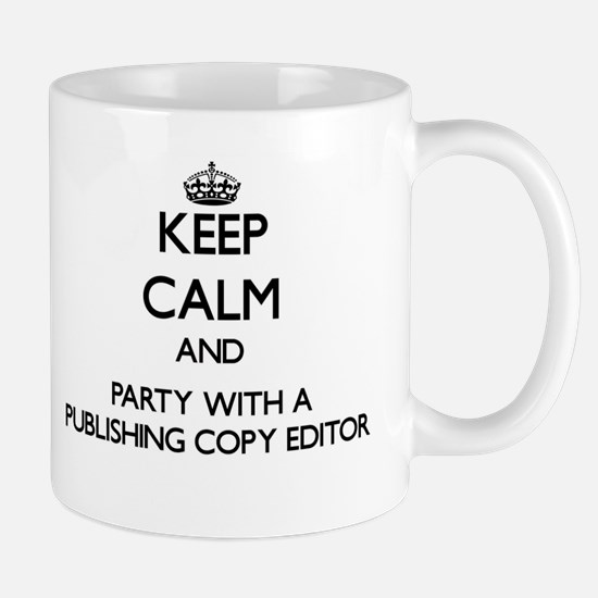 Keep Calm and Party With a Publishing Copy Editor