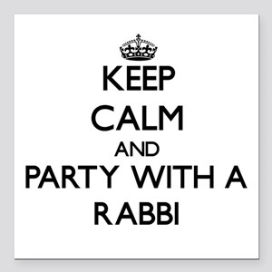 Keep Calm and Party With a Rabbi Square Car Magnet