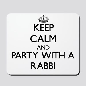 Keep Calm and Party With a Rabbi Mousepad