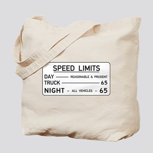 Speed Limit Reasonable and Prudent Tote Bag