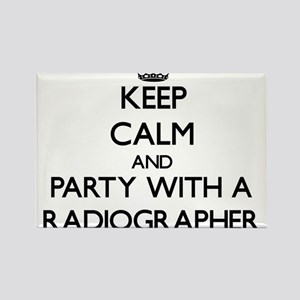 Keep Calm and Party With a Radiographer Magnets
