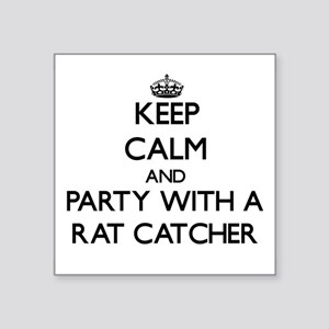 Keep Calm and Party With a Rat Catcher Sticker