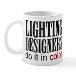 Lighting Designers Do it in C Mug
