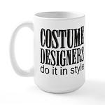 Costume Designers do it in St Large Mug