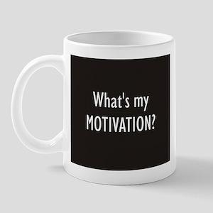 What's my MOTIVATION Mug