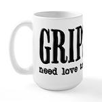 Grips Need Love, too Large Mug